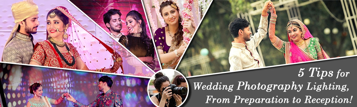 Five Tips For Wedding Photography Lighting From Preparation To
